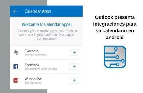 La app de Outlook ya permite integrar Evernote, Wunderlist y Facebook | Aprendiendoaenseñar | Scoop.it
