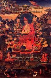 Universal Vehicle : Discourse Literature (Mahayanasutralamkara) by Maitreya via Asanga | promienie | Scoop.it