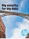 Big Security for Big Data | Data Tools, Data Infrastructure and IT Infrastructure | Scoop.it