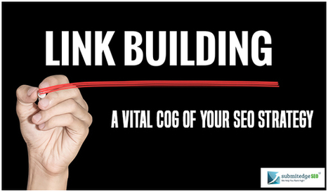Link Building: A Vital Cog Of Your SEO Strategy | SEO and Social Media Marketing | Scoop.it