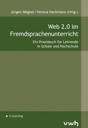 "Praxisbuch ""Web 2.0 im Fremdsprachenunterricht"" « eventualitaetswabe.de | Moodle and Web 2.0 | Scoop.it"