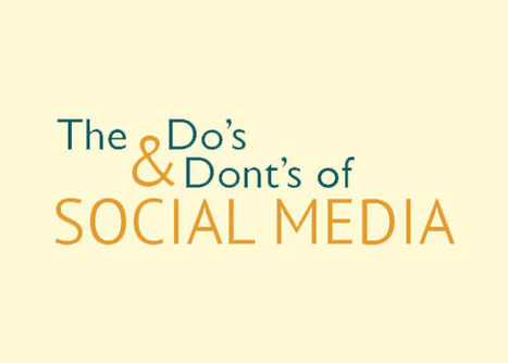 Do's and Dont's of Social Media | Cowley | Cowley Associates - Branding, Advertising, Marketing, Website Design | Scoop.it