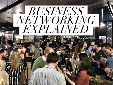 Meet The Right People: The Ultimate Guide to Business Networking – Startup Grind – Medium | Mind Your Business! | Scoop.it