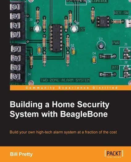 Building a Home Security System with BeagleBone: A Review | Raspberry Pi | Scoop.it