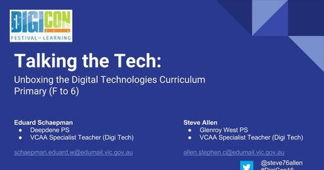 DigiCon16 - Talking the Tech primary. | Australian Curriculum Resources | Scoop.it