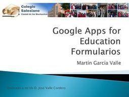 Google Apps for Education Formularios Salesianos Ciudad de los Muchachos | Herramientas  y recursos para el aula | Scoop.it