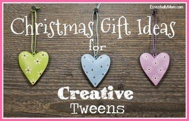 Christmas Gift Ideas for Creative Tweens   Essentially Mom Favorites   Scoop.it