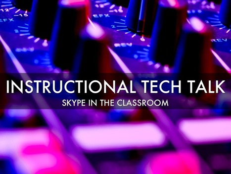 016 - Skype in the classroom - Instructional Tech Talk | 21st Century Learning (makerspace focus) | Scoop.it