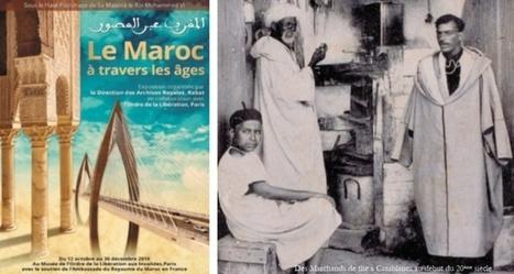 L'Histoire du Maroc exposée à Paris | Libération (Maroc) | Je, tu, il... nous ! | Scoop.it