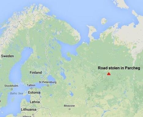 Russian man accused of stealing an entire road | Le LOL se conjugue à toutes les sauces | Scoop.it