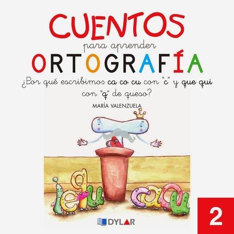 Descargar Cuentos para Aprender Ortografia | Español para los más pequeños | Scoop.it
