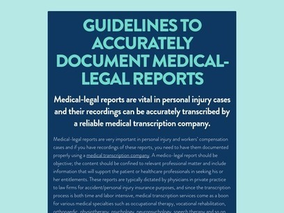 Guidelines to Accurately Document Medical-Legal Reports   Medical Transcription Outsourcing   Scoop.it