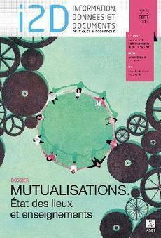 A découvrir : N°3-2015, revue I2D - Information, données & documentsDossier : « Mutualisations. État des lieux et enseignements » | InfoDoc - Information Scientifique Technique | Scoop.it