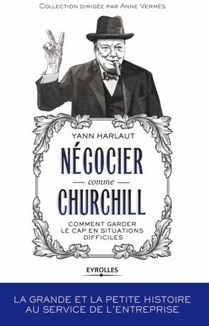 Churchill, inspirateur inattendu de vos négociations commerciales | My weekly favorite news | Scoop.it