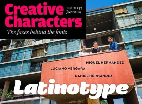 MyFonts: Creative Characters interview with Latinotype, January 2014 | Inspiring Typography | Scoop.it