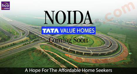 TATA Value Homes Noida – Affordable Option in Noida | New Reality Project | Scoop.it