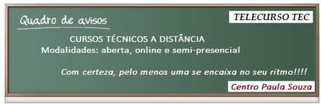 EDUCAÇÃO TÉCNICA GRATUITA A DISTÂNCIA - CENTRO PAULA SOUZA   Telecurso TEC   Scoop.it