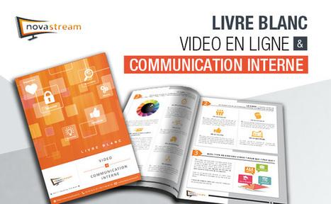 [Livre Blanc] La Vidéo dans la Communication Interne | Nostromo, Agence de Com | Scoop.it