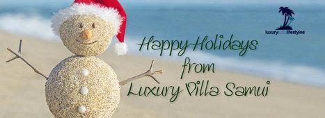 Merry Christmas from Luxury Villa Samui   Best Island Destination   Scoop.it