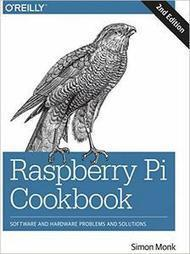Raspberry Pi Cookbook: Software and Hardware Problems and Solutions, 2nd Edition | Raspberry Pi | Scoop.it