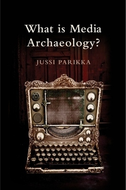 What is Media Archaeology? — out now | arslog | Scoop.it