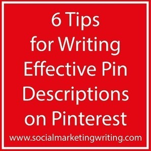 6 Tips for Writing Effective Pin Descriptions on Pinterest - Business 2 Community | Pinterest | Scoop.it