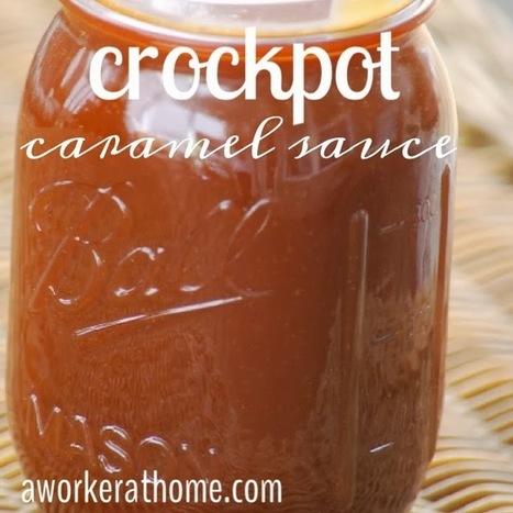 A Worker At Home: Crockpot {Caramel} Sauce | Vegetarian slow cooker recipes | Scoop.it