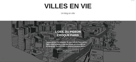 Un blog en ville: VILLES en vie | URBANmedias | Scoop.it