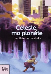 Céleste, ma planète - Folio Junior - Livres pour enfants - Gallimard Jeunesse | Céleste | Scoop.it