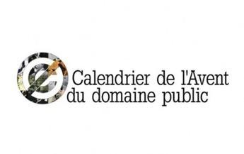 Le Calendrier de l'avent du domaine public  : appel à participation | Coopération, libre et innovation sociale ouverte | Scoop.it