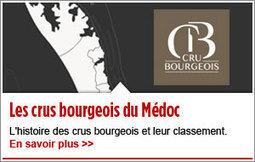 Le nouveau classement annuel des crus bourgeois | Parlez vin! | Scoop.it