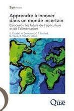 Apprendre à innover dans un monde incertain - CIRAD | International aid trends from a Belgian perspective | Scoop.it