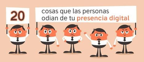20 cosas que las personas odian de tu presencia digital | infografia | eSalud Social Media | Scoop.it