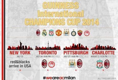 Manca poco alla @IntChampionsCup 2014   Milanista X Sempre   Scoop.it