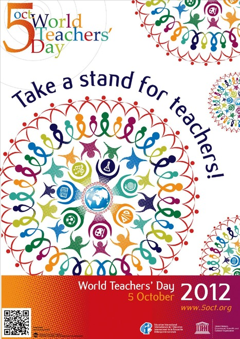 "Aνατροφοδότηση: ""Take a stand for teachers!"" is the slogan of World Teachers' Day 2012 -5 October- Παγκόσμια ημέρα των εκπαιδευτικών 