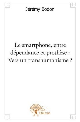 #cyborgs : Smartphone entre dépendance et prothèse vers un transhumanisme ?   Cyborgs_Transhumanism   Scoop.it