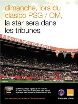 FANCAM d'orange débarque pour PSG-OM | Coté Vestiaire - Blog sur le Sport Business | Scoop.it