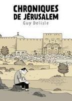 Chroniques de Jérusalem - Guy Delisle | Livres & lecture | Scoop.it