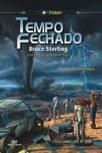 Tempo Fechado   Ficção científica literária   Scoop.it