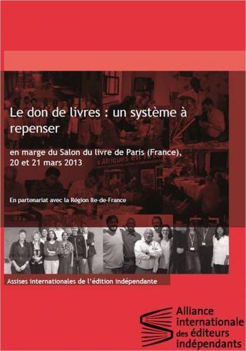 Le don de livres : un système à repenser ? 20 et 21 mars 2013, Paris   Bibliothèques sans frontières   Scoop.it