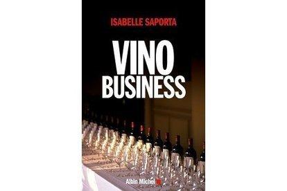 Le VinoBusiness d'Isabelle Saporta - Terre de Vins | Le vin quotidien | Scoop.it