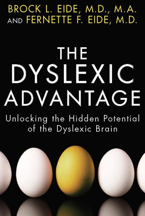 Dyslexic Advantage | Future reading | Scoop.it