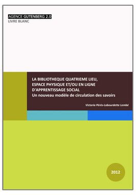 LA BIBLIOTHEQUE QUATRIEME LIEU | Trucs de bibliothécaires | Scoop.it