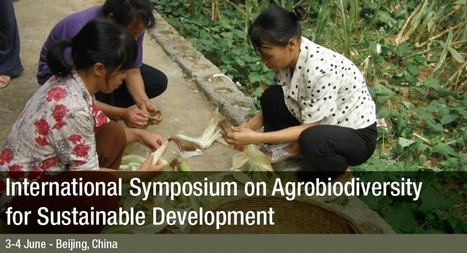 International Symposium on Agrobiodiversity for Sustainable Development | Agricultural Biodiversity | Scoop.it