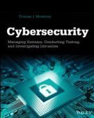 Cybersecurity: Managing Systems, Conducting Testing, and Investigating Intrusions - PDF Free Download - Fox eBook | Hot Technology News | Scoop.it