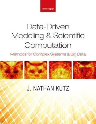 Data-Driven Modeling & Scientific Computation: Methods for Complex Systems & Big Data - Sebans Curve | Complex Networks Everywhere | Scoop.it