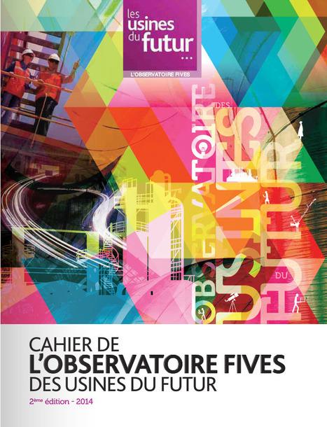 Les usines du futur : Cahier de l'observatoire Fives.   La performance industrielle.   Scoop.it