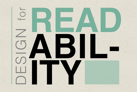 The Importance of Designing for Readability | Design Shack | UX & Web Design | Scoop.it