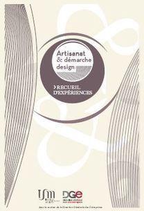Artisanat et démarche design   Direction Générale des Entreprises (DGE)   Design   Scoop.it