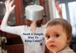 How To Keep Calm When You Are Stressed, Angry or Overwhelmed | Therapy News | Scoop.it